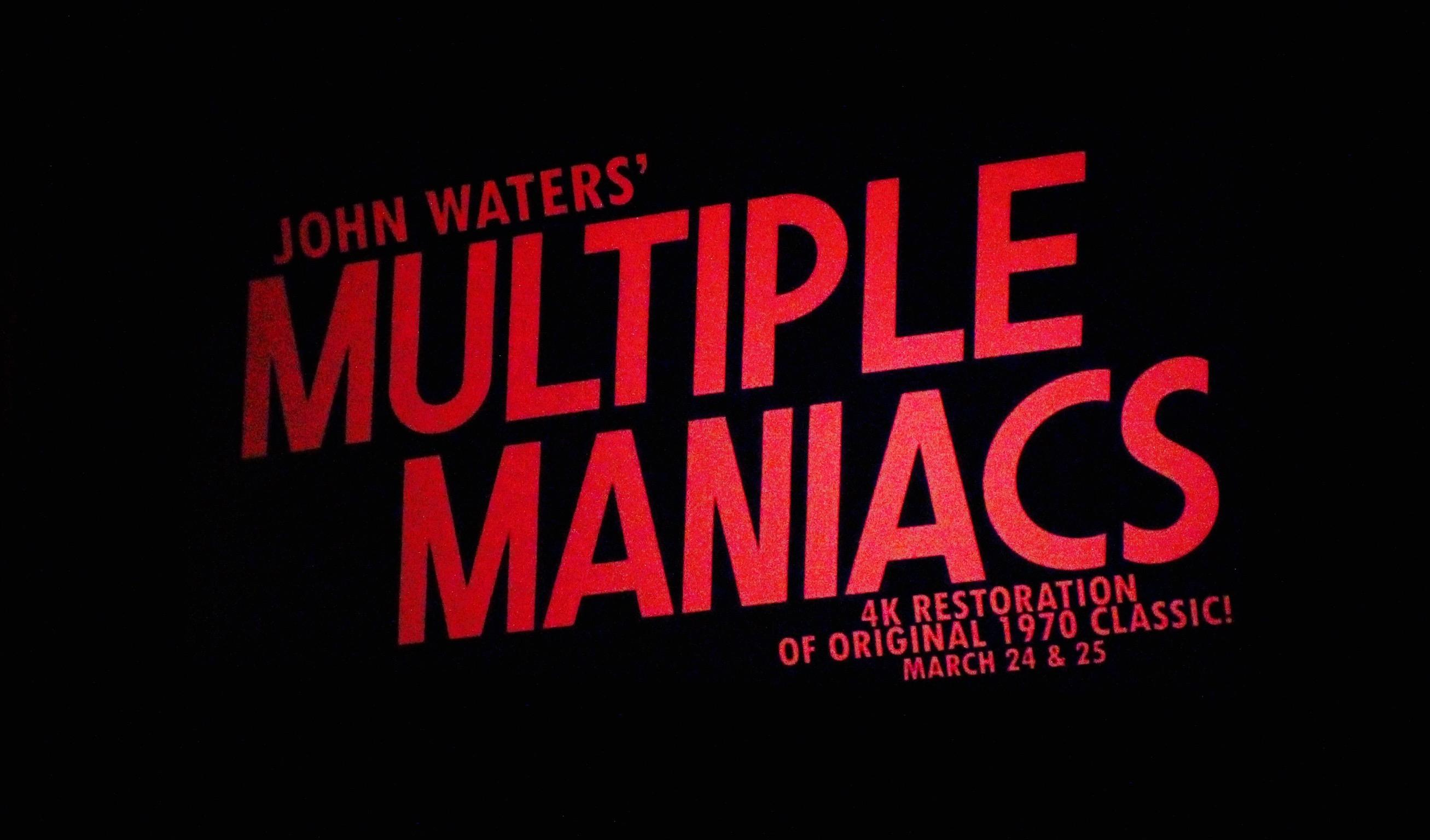 Multiple+Maniacs%2C+by+John+Waters%27+was+featured+on+the+big+screen+during+the+month+of+March.
