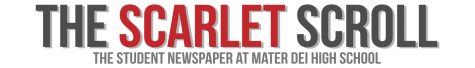 The Student Newspaper at Mater Dei High School